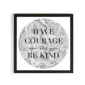 Have Courage Framed Print, , large